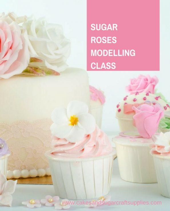 Sugar Roses Modelling Class